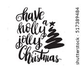 christmas card template. have a ... | Shutterstock .eps vector #517389484