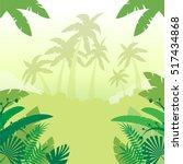jungle flat background3 | Shutterstock .eps vector #517434868