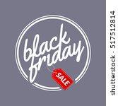 black friday calligraphic... | Shutterstock .eps vector #517512814