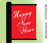 happy new year greeting card... | Shutterstock .eps vector #517522228