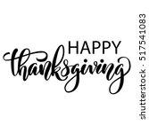 happy thanksgiving brush hand... | Shutterstock .eps vector #517541083