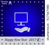 monitor on hand icon  vector... | Shutterstock .eps vector #517567480