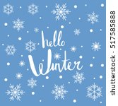 hello winter   hand drawn... | Shutterstock .eps vector #517585888
