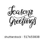 seasons greetings hand lettered ... | Shutterstock .eps vector #517653838