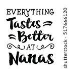 everything taste better at nana'... | Shutterstock .eps vector #517666120