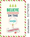 christmas quote. believe in the ... | Shutterstock .eps vector #517747153