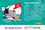 oil change service conceptual... | Shutterstock .eps vector #517772098