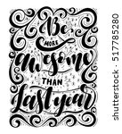 be more awesome than last year... | Shutterstock .eps vector #517785280