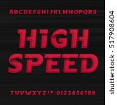 High Speed Alphabet Font....