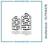 skyscraper icon vector... | Shutterstock .eps vector #517936378