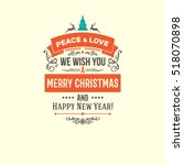 colorful merry christmas vector ... | Shutterstock .eps vector #518070898