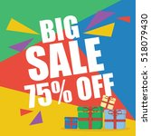 big sale seventy five percent  | Shutterstock .eps vector #518079430