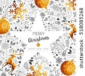 merry christmas and happy new... | Shutterstock . vector #518085268