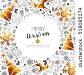 merry christmas and happy new... | Shutterstock . vector #518085274