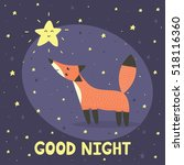 good night card with cute fox... | Shutterstock .eps vector #518116360