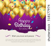 happy birthday card with... | Shutterstock . vector #518177974