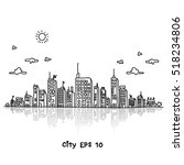 cityscape doodles vector... | Shutterstock .eps vector #518234806