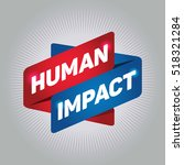 human impact arrow tag sign. | Shutterstock .eps vector #518321284