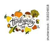 happy thanksgiving day... | Shutterstock .eps vector #518324818