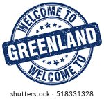 welcome to greenland. stamp. | Shutterstock .eps vector #518331328