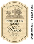 wine label with the silhouette of a still life from bottles and bowl of fruit | Shutterstock vector #518351158