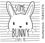 Stock vector some bunny loves me cute graphics for t shirts 518421376