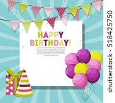 color glossy happy birthday... | Shutterstock .eps vector #518425750