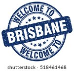 welcome to brisbane. stamp. | Shutterstock .eps vector #518461468