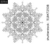 flower mandala. vintage... | Shutterstock .eps vector #518472538