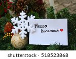 white note with hello december...   Shutterstock . vector #518523868