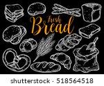 bread vector hand drawn set... | Shutterstock .eps vector #518564518