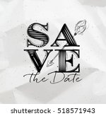 poster wedding lettering save... | Shutterstock .eps vector #518571943