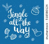 christmas card template. hand... | Shutterstock .eps vector #518580124
