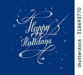 happy holidays   handrawn... | Shutterstock .eps vector #518693770