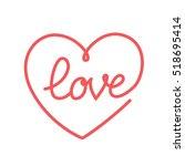 love hand lettering  handmade... | Shutterstock .eps vector #518695414