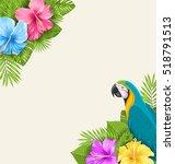 illustration summer exotic... | Shutterstock .eps vector #518791513