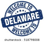 welcome to delaware. stamp. | Shutterstock .eps vector #518798008
