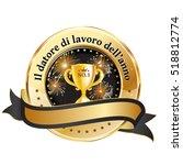 employer of the year in italian ... | Shutterstock .eps vector #518812774