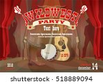 wild west party horizontal... | Shutterstock .eps vector #518889094