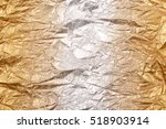 closeup gold and silver  foil...   Shutterstock . vector #518903914