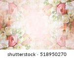 Stock photo summer blossoming roses collage pink wedding bouquet greeting frame pastel and soft flower card 518950270