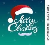merry christmas hand lettering... | Shutterstock . vector #518951059