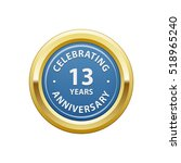 celebrating anniversary 13... | Shutterstock .eps vector #518965240