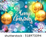 christmas. background with... | Shutterstock .eps vector #518973394