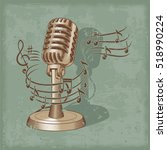 old microphone made in grunge... | Shutterstock .eps vector #518990224