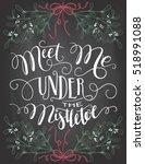 Meet Me Under The Mistletoe....