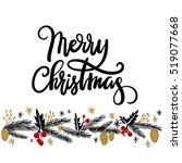merry christmas hand lettering... | Shutterstock .eps vector #519077668