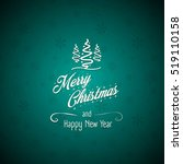 merry christmas and happy new... | Shutterstock .eps vector #519110158