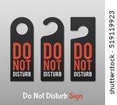 do not disturb sign. hotel door ... | Shutterstock .eps vector #519119923
