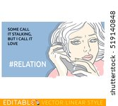 stalking girl about love. hash... | Shutterstock .eps vector #519140848